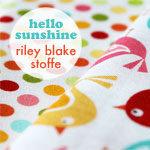Riley Blake Hello Sunshine Vorschau