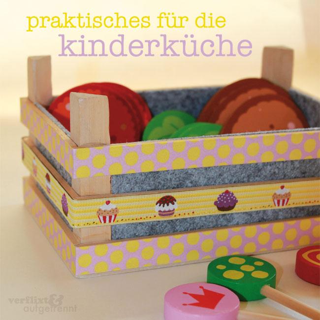 Kleines Upcycling Der Kinderküche Verflixt Und Aufgetrennt